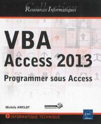 VBA Access 2013 : programmer sous Access