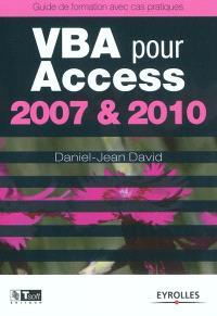 VBA pour Access 2007 & 2010 : guide de formation avec cas pratiques