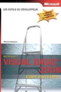 Visual Basic 2008 : étape par étape