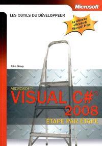 Visual C# 2008 : étape par étape