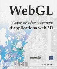 WebGL : guide de développement d'applications Web 3D
