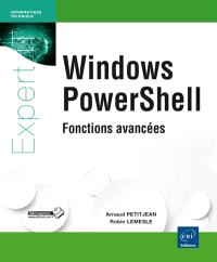 Windows PowerShell : fonctions avancées
