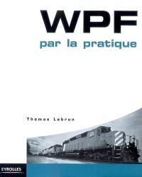 WPF par la pratique
