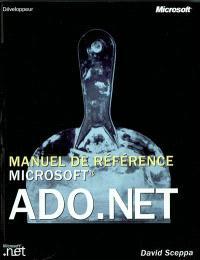 ADO.Net : manuel de référence