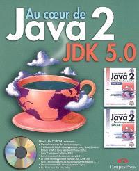 Au coeur de Java 2, JDK 5.0