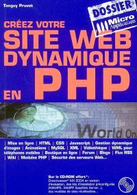 Créez votre site Web dynamique en PHP