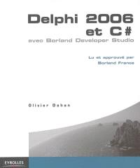Delphi 2006 et C Sharp avec Borland Developer Studio