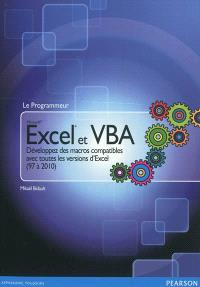 Excel et VBA : développez des macros compatibles avec toutes les versions d'Excel (97 à 2010)