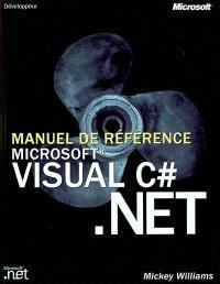 Visual C Sharp.Net : manuel de référence