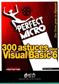 300 astuces pour Visual Basic 6