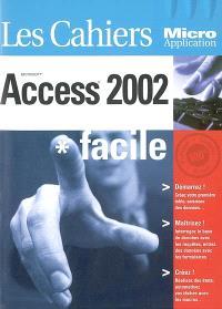 Access 2002 : facile