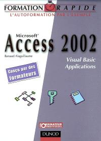 Access 2002 : Visual Basic applications
