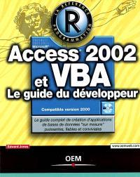 Access 2002 et VBA : le guide du développeur