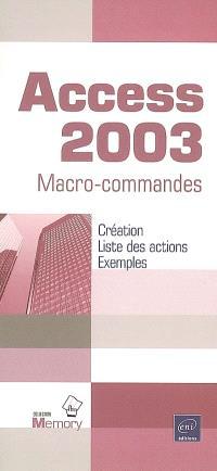 Access 2003 : macro-commandes