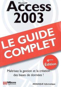 Access 2003 : maîtrisez la gestion et la création des bases de données !