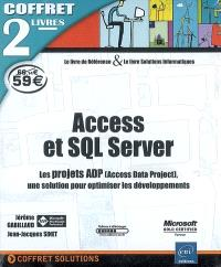 Access et SQL Server : les projets ADP [Access Data Project], une solution pour optimiser les développements