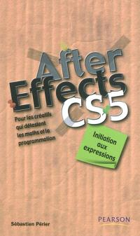 After Effects CS5 : initiation aux expressions