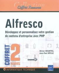 Alfresco : développez et personnalisez votre gestion de contenu d'entreprise avec PHP : coffret 2 livres