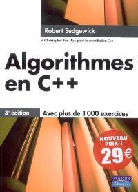 Algorithmes en C++ : concepts fondamentaux, structures de données, tri et recherche