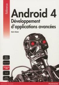 Android 4 : développement d'applications avancées