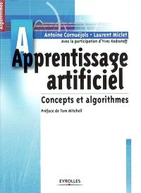 Apprentissage artificiel : concepts et algorithmes