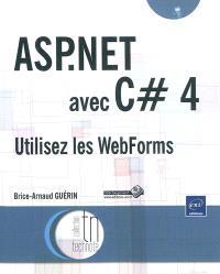 ASP.Net avec C dièse 4 : utilisez les WebForms