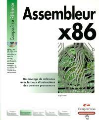 Assembleur x86 : un ouvrage de référence avec les jeux d'instructions des derniers processeurs