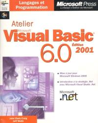 Atelier Microsoft Visual Basic 6.0, édition 2001