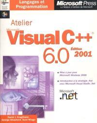 Atelier Microsoft Visual C++ 6.0, édition 2001