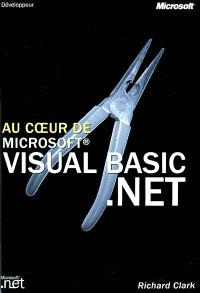 Au coeur de Microsoft Visual Basic.Net