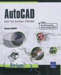 AutoCAD : pour les bureaux d'études