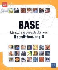 Base : utilisez une base de données OpenOffice.org 3