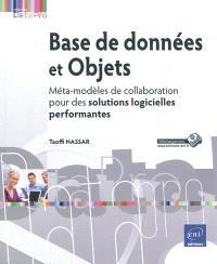 Base de données et objets : méta-modèles de collaboration pour des solutions logicielles performantes