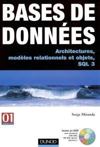 Bases de données : architectures, modèles relationnels et objets, SQL 3