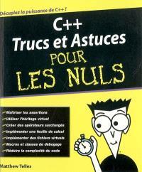 C++ : trucs et astuces pour les nuls