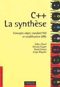 C++, la synthèse : concepts objet, standard ISO et modélisation UML