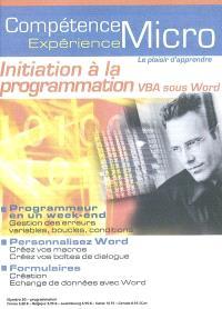 Compétence Micro. Expérience. n° 30, Initiation à la programmation VBA sous Word