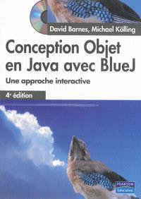 Conception objet en Java avec BlueJ : une approche interactive