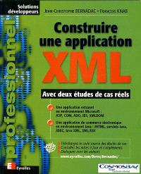 Construire une application XML : avec deux études de cas réels