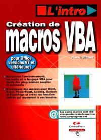 Création de macros VBA 6 pour Office versions 97 et ultérieurs