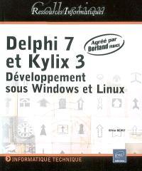 Delphi 7 et Kylix 3 : développement sous Windows et Linux