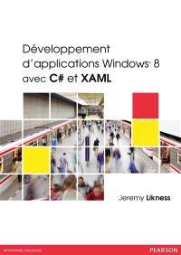 Développement d'applications Windows 8 avec C# et XAML