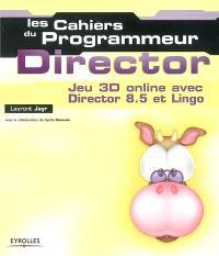 Director : jeux 3D online avec Director 8.5 et Lingo