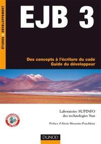 EJB 3 : des concepts à l'écriture du code : guide du développeur