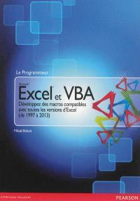 Excel 2013 et VBA : développez des macros compatibles avec toutes les versions d'Excel (de 1997 à 2013)