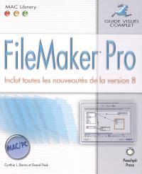 FileMaker Pro : inclut toutes les nouveautés de la version 8