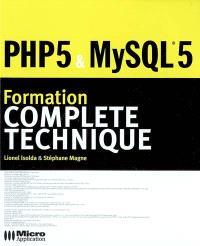 Formation complète technique PHP 5-MySQL 5