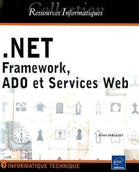 Framework.Net, ADO et services Web