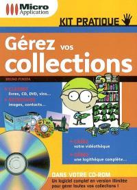 Gérez vos collections