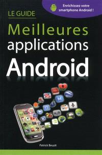 Guide des meilleures applications Android